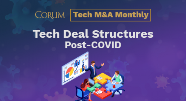 Tech Deal Structures Post-COVID