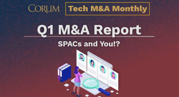Tech  M&A Monthly: SPACs and You!?