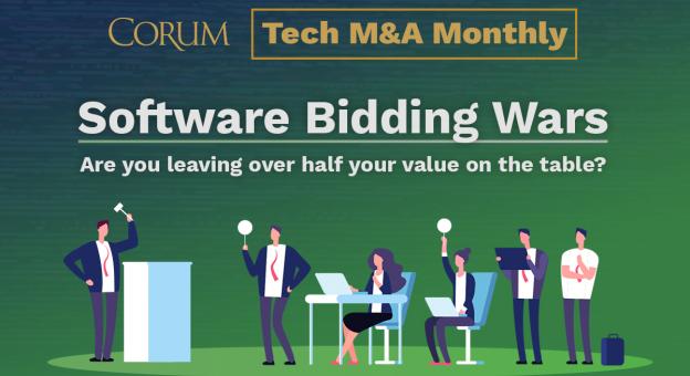 Corum Tech M&A Monthly - Software Bidding Wars