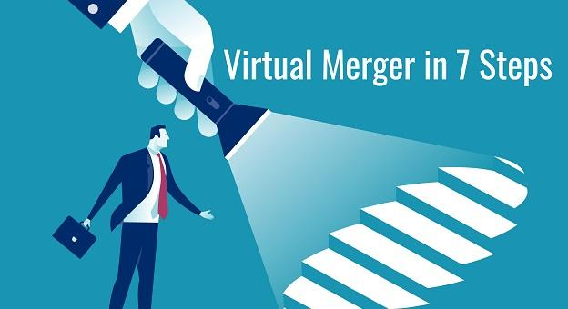 Virtual Merger in Seven Steps